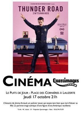 "PROJECTION DU FILM ""THUNDER ROAD"" #Lauzerte @ Le Puits de Jour"
