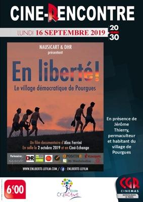 PROJECTION & RENCONTRE EN LIBERTÉ! LE VILLAGE DÉMOCRATIQUE DE POURGUES #Montauban @ Cinéma CGR Le Paris
