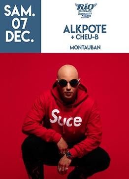 ALKPOTE + CHEU-B #Montauban @ LE RIO GRANDE