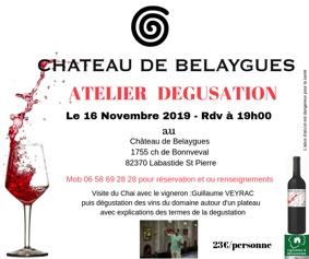 ATELIER DÉGUSTATION AVEC LE VIGNERON #Labastide-Saint-Pierre @ Château de Belaygues