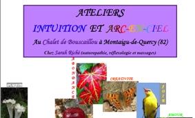ATELIER INTUITION ET ARC EN CIEL #Montaigu-de-Quercy @ Chalet de Bouscaillou