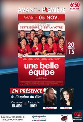 LA BELLE ÉQUIPE - EN AVANT-PREMIÈRE EN PRÉSENCE DE L'ÉQUIPE DU FILM #Montauban @ CGR MONTAUBAN