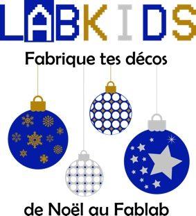 LABKIDS DÉCOS DE NOËL #Caylus @ Fablab Origami