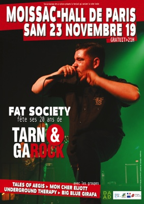 TARN & GAROCK : FAT SOCIETY / LES 20 ANS #Moissac @ Halle de Paris