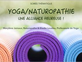 YOGA / NATUROPATHIE, UNE ALLIANCE HEUREUSE ! #Montauban @ LA MAISON DU LAC