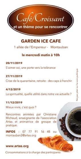 CAFÉ/CROISSANT ET UN THÈME POUR SE RENCONTRER #Montauban @ Garden Ice Café