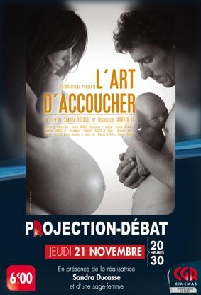 CINÉ-DÉBAT L'ART D'ACCOUCHER #Montauban @ Cinéma CGR Le Paris