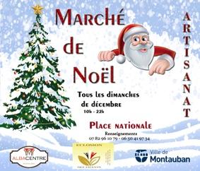 MARCHÉ DE NOÊL ARTISANAT #Montauban @ Place Nationale