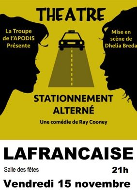 THÉÂTRE : STATIONNEMENT ALTERNÉ #Lafrançaise @ Salle des fêtes