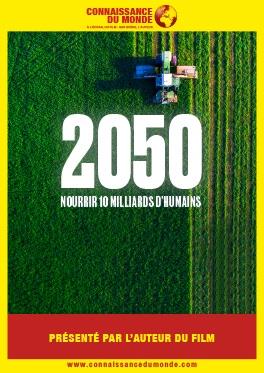2050, NOURRIR 10 MILLIARDS D'HUMAINS #Montauban @ Cinéma CGR Le Paris