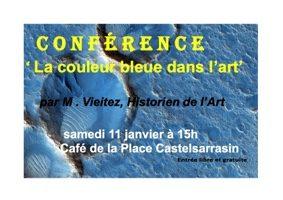 """CONFÉRENCE SUR L'ART """"LE BLEU DANS L'ART"""" #Castelsarrasin @ Café de la Place"""