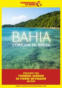 CONNAISSANCE DU MONDE - BAHIA, L'ORIGINE DU BRÉSIL #Montauban @ Cinéma CGR Le Paris