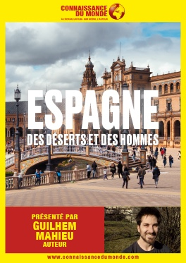 CONNAISSANCE DU MONDE - ESPAGNE DES DESERTS ET DES HOMMES #Montauban @ Cinéma CGR Le Paris