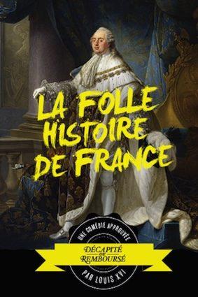 LA FOLLE HISTOIRE DE FRANCE #Montauban @ L'Espace V.O