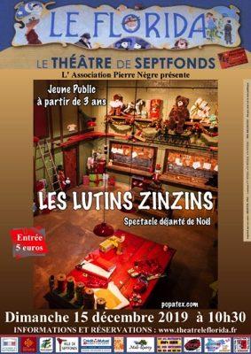 LES LUTINS ZINZINS ET LE PÈRE NOËL #Septfonds @ Théâtre Le Florida Septfonds