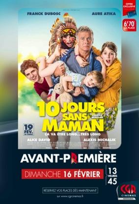 10 JOURS SANS MAMAN - EN AVANT-PREMIÈRE #Montauban @ CGR MONTAUBAN