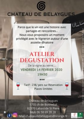 ATELIER DEGUSTATION #Labastide-Saint-Pierre @ Chateau de Belaygues