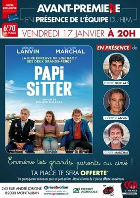 PAPI-SITTER en AVANT-PREMIÈRE EN PRÉSENCE DE L'ÉQUIPE DU FILM #Montauban @ CGR MONTAUBAN