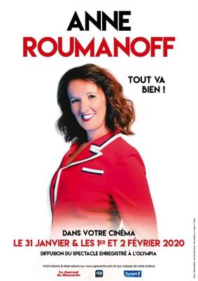 """SPECTACLE D'ANNE ROUMANOFF """"TOUT VA BIEN"""" ENREGISTRÉ À L'OLYMPIA #Beaumont-de-Lomagne @ Cinéma Les Nouveaux Bleus"""