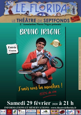 BRUNO IRAGNE #Septfonds @ Théâtre Le Florida