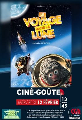CINÉ-GOÛTER LE VOYAGE DANS LA LUNE #Montauban @ Cinéma CGR Le Paris