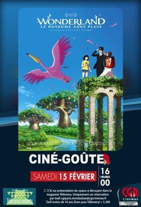 CINÉ-GOÛTER WONDERLAND, LE ROYAUME SANS PLUIE #Montauban @ Cinéma CGR Le Paris