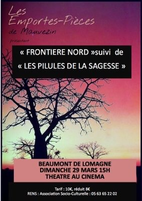 FRONTIERE NORD et LES PILULES DE LA SAGESSE #Beaumont-de-Lomagne @ Cinéma Les Nouveaux Bleus