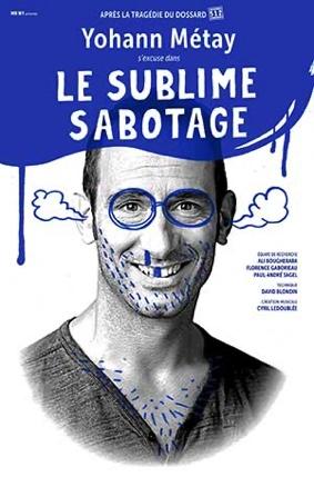 LE SUBLIME SABOTAGE #Montauban @ L'Espace V.O