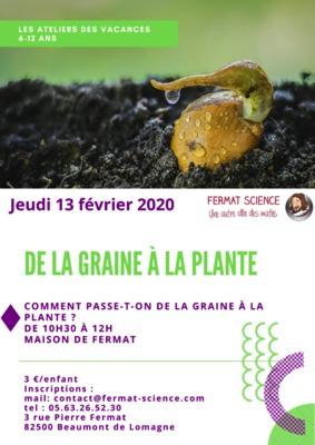 LES ATELIERS DES VACANCES : DE LA GRAINE À LA PLANTE #Beaumont-de-Lomagne @ Maison de Fermat