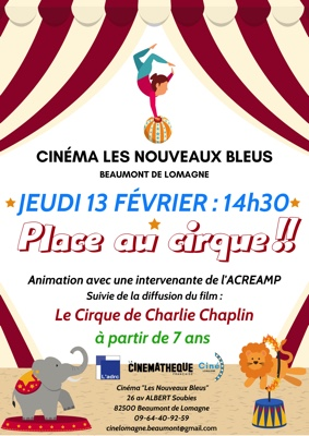 PLACE AU CIRQUE #Beaumont-de-Lomagne @ Cinéma Les Nouveaux Bleus