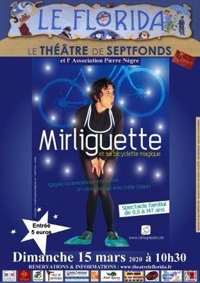 MIRLIGUETTE ET LA BICYCLETTE MAGIQUE #Septfonds @ Théâtre Le Florida Septfonds