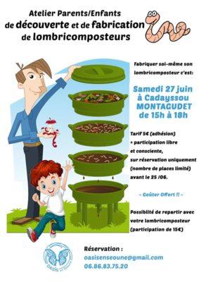 ATELIER DE DÉCOUVERTE ET DE FABRICATION DE LOMBRICOMPOSTEURS PARENTS ENFANTS #Montagudet @ Oasis en Séoune