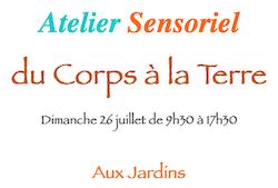 """ATELIER SENSORIEL """"DU CORPS À LA TERRE"""" #Lafrançaise @ Aux jardins"""