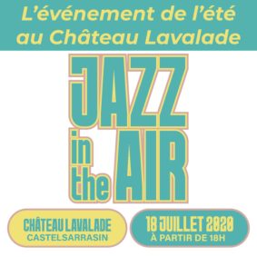 JAZZ IN THE AIR 2020 #Castelsarrasin @ Château Lavalade