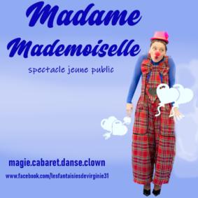 MADAME MADMOISELLE #Montauban @ Théâtre de l'Embellie