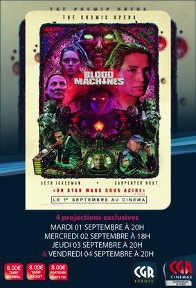 CGR EVENTS - BLOOD MACHINES #Montauban @ Cinéma CGR Le Paris