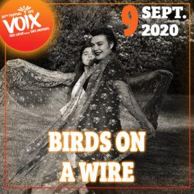 BIRDS ON A WIRE & BONBON VAUDOU - FESTIVAL DES VOIX, DES LIEUX...DES MONDES #Moissac @ Hall de Paris