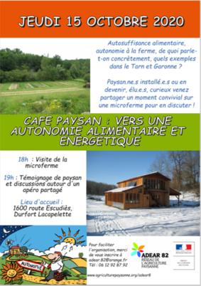 CAFÉ PAYSAN : VERS UNE AUTONOMIE ALIMENTAIRE ET ÉNERGÉTIQUE #Durfort-Lacapelette @ Microferme