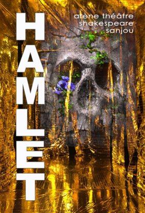 """""""HAMLET"""" CIE ARÈNE THÉÂTRE #Moissac @ Hall de Paris"""