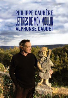 PHILIPPE CAUBÈRE «LES LETTRES DE MON MOULIN » (11 FÉVRIER PARTIE 1 & 12 FÉVRIER PARTIE 2) #Moissac @ Hall de Paris