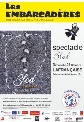 """""""BLED"""" - PAR LA COMPAGNIE NANSOUK #Lafrançaise"""