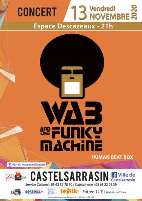 CONCERT - WAB AND THE FUNKY MACHINE #Castelsarrasin @ Espace Descazeaux