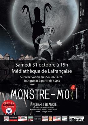 """SPECTACLE """"MONSTRE-MOI !"""" #Lafrançaise @ Médiathèque de Lafrançaise"""