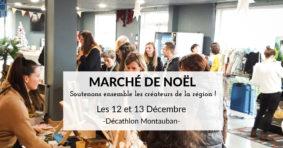 MARCHÉ NOËL 2020 DES CRÉATEURS #Montauban @ Décathlon Montauban