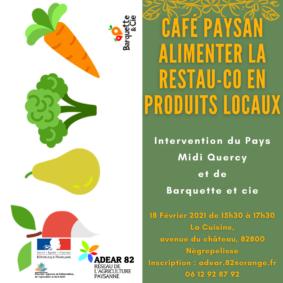 CAFÉ PAYSAN : ALIMENTER LA RESTAURATION EN PRODUITS LOCAUX #Nègrepelisse @ La cuisine