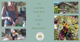 JOURNÉES BIEN ETRE AU CHALET DU BOUSCAILLOU #Montaigu-de-Quercy @ Chalet du Bouscaillou