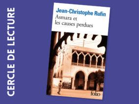 CERCLE DE LECTURE : JEAN-CHRISTOPHE RUFIN #Montauban @ La petite Comédie