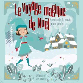 LE VOYAGE MAGIQUE DE NOËL #Montauban @ Théâtre de l'Embellie