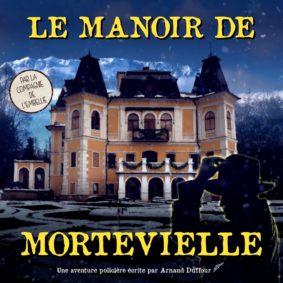 LE MANOIR DE MORTEVIELLE #Montauban @ Théâtre de l'Embellie