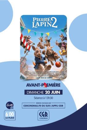 PIERRE LAPIN 2 EN AVANT-PREMIÈRE #Montauban @ CGR MONTAUBAN